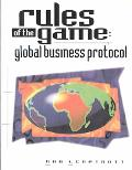 Rules of the Game Global Business Protocol