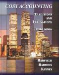 Cost Accounting Traditions and Innovations