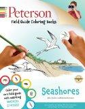 Peterson Field Guide Coloring Books: Seashores (Peterson Field Guide Color-In Books)