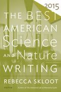 Best American Science and Nature Writing 2015