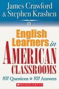 English Language Learners in American Classrooms 101 Questions, 101 Answers