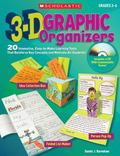 3-D Graphic Organizers: 20 Innovative, Easy-to-Make Learning Tools That Reinforce Key Concep...