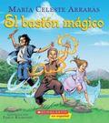 El Baston Magico (The Magic Cane)