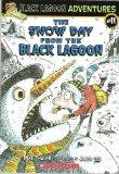 The Snow from the Black Lagoon (Black Lagoon Adventures Series #11)
