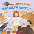 Kiss Me, I'm Perfect