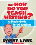 But How Do You Teach Writing?