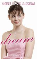 Dream (Once Upon a Prom)
