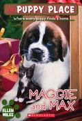 Maggie And Max (Puppy Place Series)