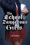 School For Dangerous Girls