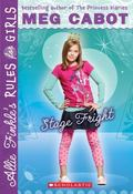 Stage Fright (Allie Finkle's Rules For Girls)