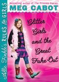 Glitter Girls And The Great Fake Out (Allie Finkle's Rules For Girls)