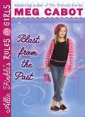 Blast From The Past (Allie Finkle's Rules For Girls)