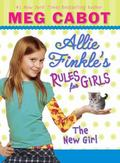 The New Girl (Allie Finkle's Rules for Girls Series #2)