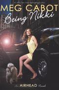Being Nikki (Airhead Series #2)