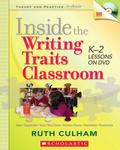 Inside the Writing Traits Classroom: K-2 Lessons on DVD (Theory and Practice in Action)