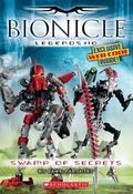 Swamp of Secrets (Bionicle Legends Series #10)