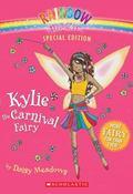 Kylie The Carnival Fairy (Rainbow Magic Series)