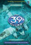 The 39 Clues Book 6:  In Too Deep