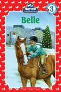 Stablemates: Belle (Scholastic Reader Level 3)
