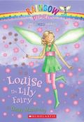 Louise the Lily Fairy (Petal Fairies Series #3)