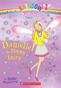 Danielle the Daisy Fairy (Petal Fairies Series #6)