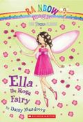 Ella the Rose Fairy (Petal Fairies Series #7)