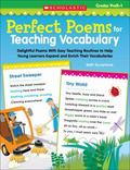 Perfect Poems for Teaching Vocabulary : Delightful Poems with Easy Teaching Routines to Help...