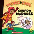 Coupon Madness (Word Girl Series #1)