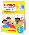 Phonics Sing-Along Flip Chart & CD: 25 Super Songs Set to Your Favorite Tunes That Teach Sho...