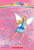 Isabelle the Ice Dance Fairy (Dance Fairies Series #7)