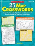 25 Map Crosswords: Ready-to-Go Reproducible Maps With Crossword Puzzles to Teach Key Geograp...