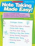 Note Taking Made Easy!: Strategies & Scaffolded Lessons for Helping All Students Take Effect...