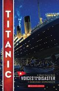 Titanic : Voices from the Disaster