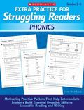 Extra Practice for Struggling Readers: Phonics: Motivating Practice Packets That Help Interm...