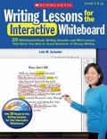 Writing Lessons for the Interactive Whiteboard: 20 Whiteboard-Ready Writing Samples and Mini...