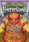 Weirdo Halloween: Special Edition (Goosebumps Horrorland)
