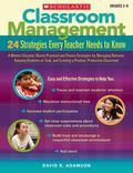 Classroom Management: 24 Strategies Every Teacher Needs to Know: A Mentor Educator Shares Pr...