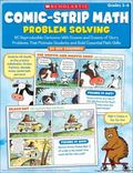 Comic-Strip Math: Problem Solving: 80 Reproducible Cartoons With Dozens and Dozens of Story ...