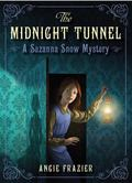 Midnight Tunnel : A Suzanna Snow Mystery