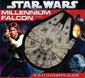 Millennium Falcon : A 3-D Owner's Guide