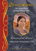 Cannons at Dawn : The Second Diary of Abigail Jane Stewart, Valley Forge, Pennsylvania 1779