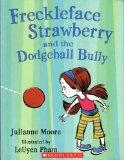 freckleface strawberry and the Dogeball bully