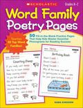 Word Family Poetry Pages : 50 Fill-in-the-Blank Practice Pages That Help Kids Master Essenti...