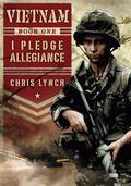 Vietnam #1: I Pledge Allegiance