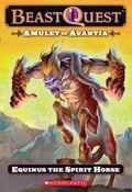 Amulet of Avantia: Equinus the Spirit Horse (Beast Quest)