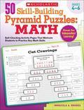 50 Skill-Building Pyramid Puzzles: Math: Grades 4-6: Self-Checking Activity Pages That Motiv...