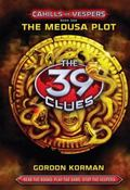 The 39 Clues: Cahills vs. Vespers Book 1: The Medusa Plot - Library Edition (39 Clues. Speci...