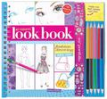 My Fabulous Look Book - Fashion Drawing Made Easy