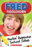 Fred Figglehorn Hackin' Awesome School Jokes