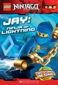 LEGO Ninjago Chapter Book #4: Jay: Ninja of Lightning
